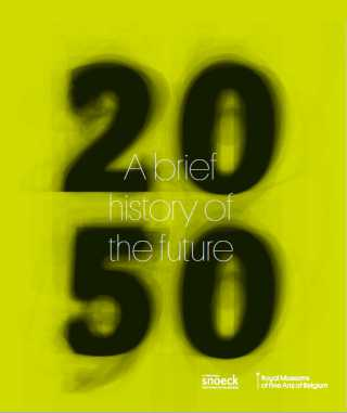 2050, A brief history of the future